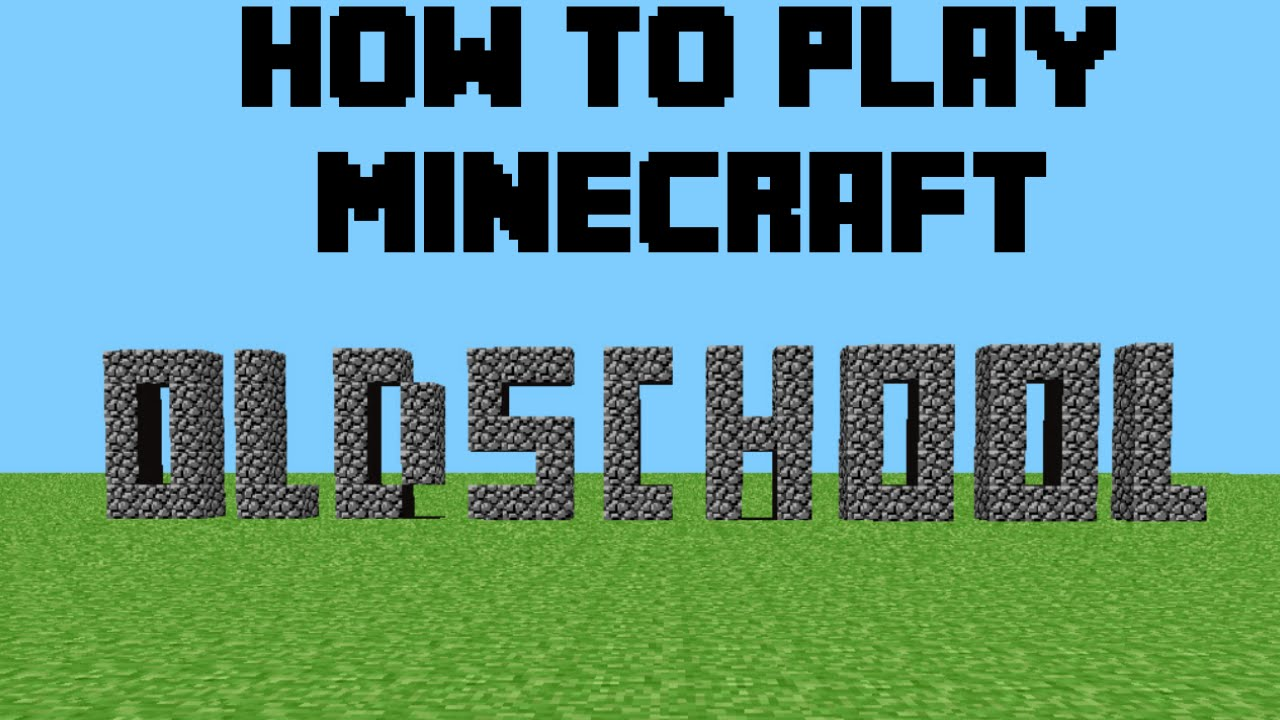 minecraft how to get old tutorial