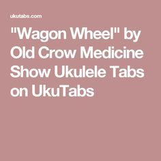 wagon wheel ukulele tutorial