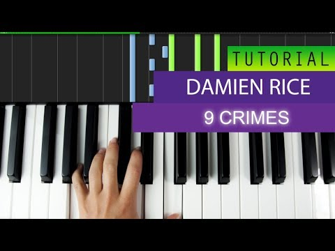 9 crimes damien rice piano tutorial