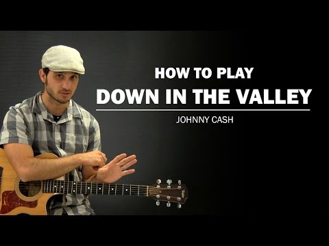down in the valley guitar tutorial