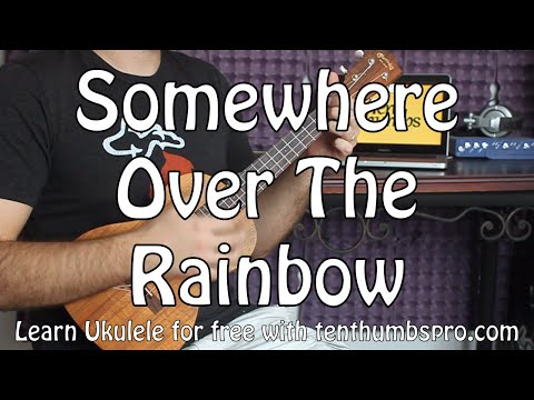 somewhere over the rainbow ukulele tutorial