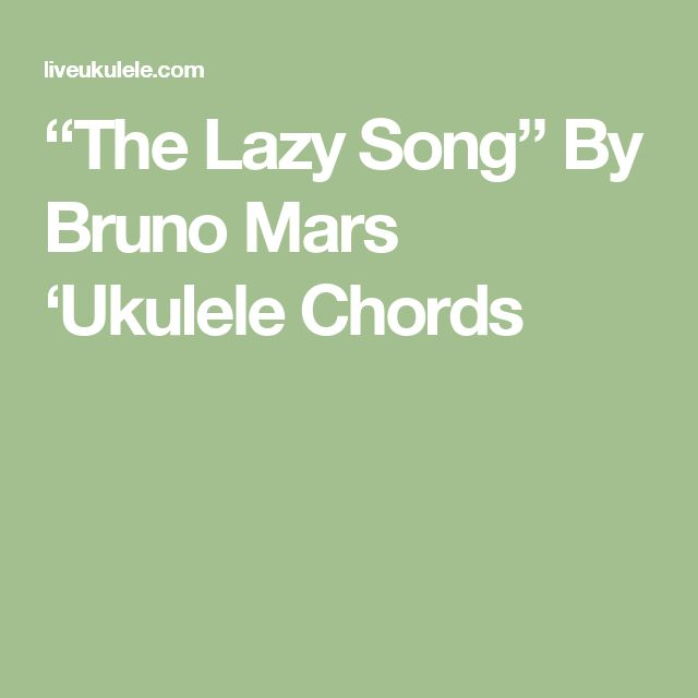 bruno mars lazy song ukulele tutorial