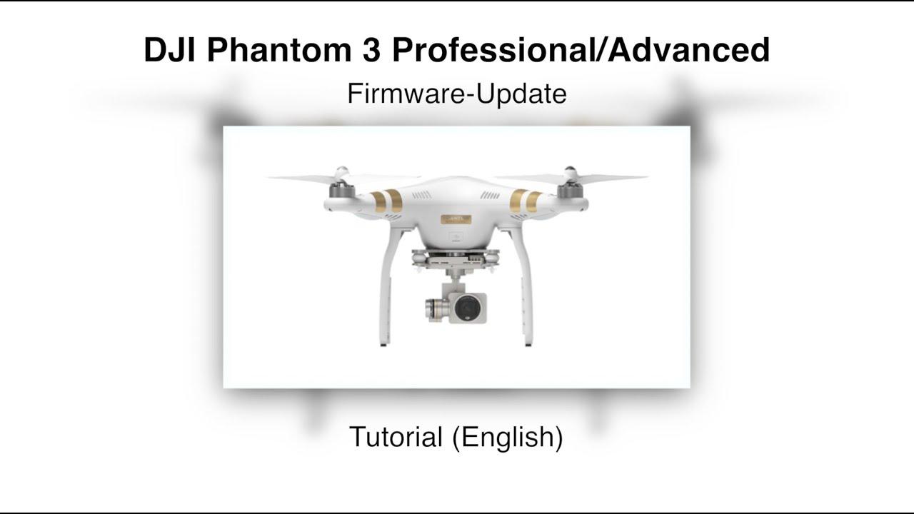 dji phantom 3 firmware update tutorial