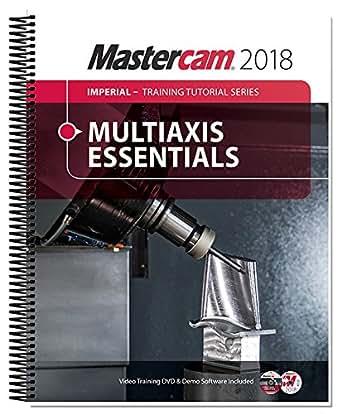mastercam multi axis tutorial