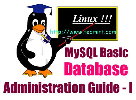 mysql administrator tutorial linux