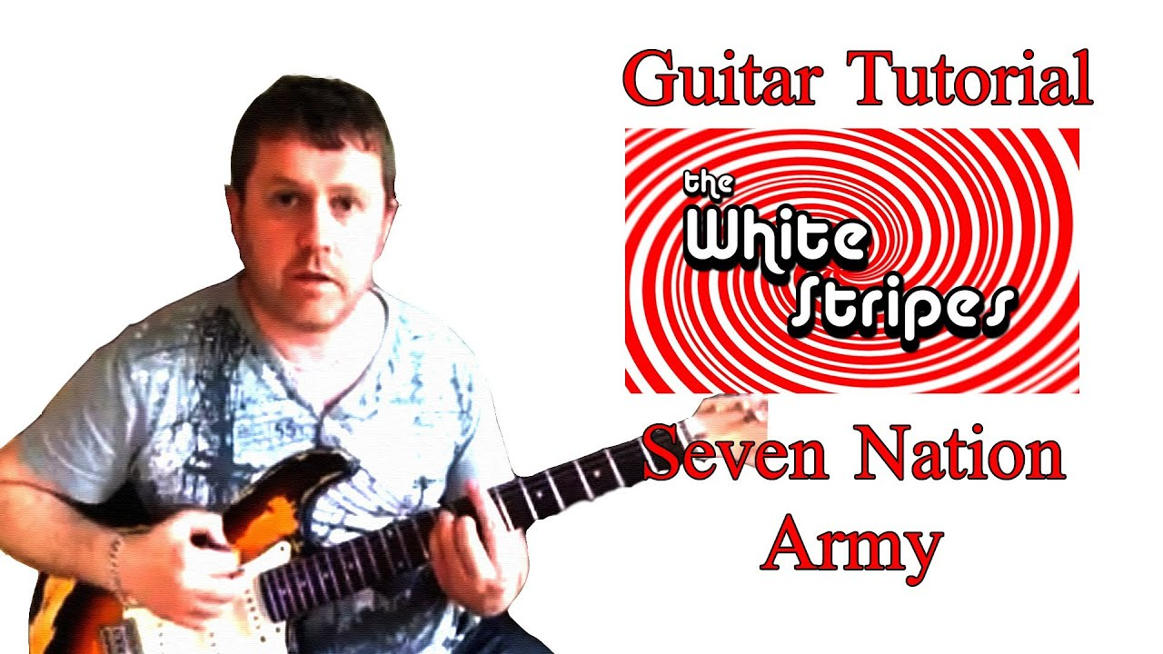 seven nation army guitar tutorial