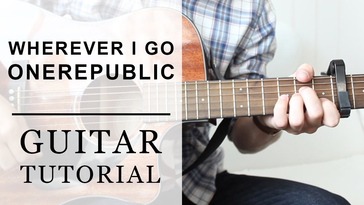 wherever you will go guitar tutorial